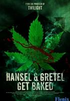 Hansel & Gretel Get Baked full movie