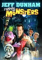 Jeff Dunham: Minding the Monsters full movie