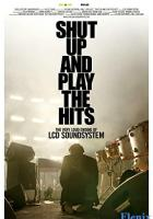Shut Up and Play the Hits full movie