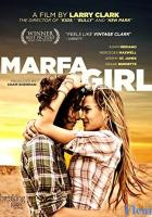 Marfa Girl full movie