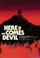 Here Comes the Devil full movie