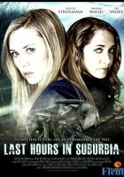 Last Hours in Suburbia full movie