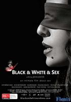 Black & White & Sex full movie