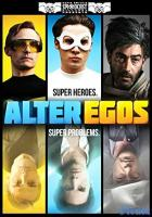 Alter Egos full movie