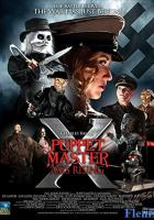 Puppet Master X: Axis Rising full movie