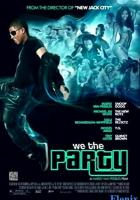 We the Party full movie