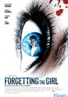 Forgetting the Girl full movie