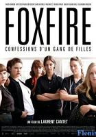 Foxfire: Confessions of a Girl Gang full movie