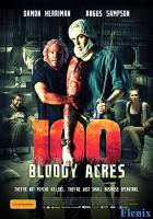 100 Bloody Acres full movie