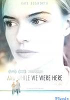 And While We Were Here full movie