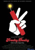 Freaky Deaky full movie
