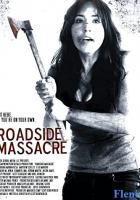 Roadside Massacre full movie