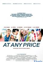 At Any Price full movie