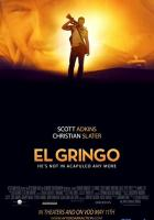 El Gringo full movie