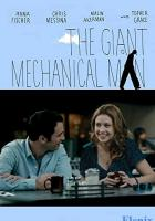 The Giant Mechanical Man full movie