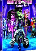 Monster High: Ghouls Rule! full movie