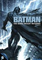 Batman: The Dark Knight Returns, Part 1 full movie