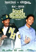 Mac & Devin Go to High School full movie