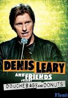 Denis Leary & Friends Presents: Douchbags & Donuts full movie