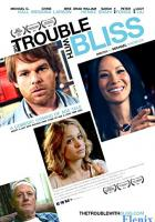 The Trouble with Bliss full movie