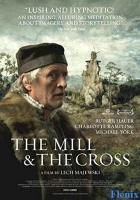 The Mill and the Cross full movie