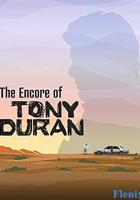 The Encore of Tony Duran full movie