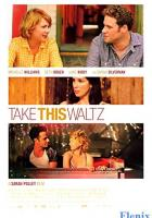 Take This Waltz full movie