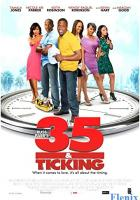 35 and Ticking full movie
