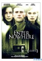 Enter Nowhere full movie
