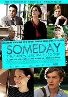 Someday This Pain Will Be Useful to You full movie