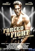 Forced to Fight full movie