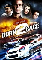 Born to Race full movie
