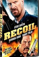Recoil full movie