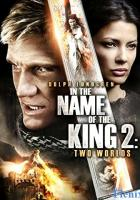 In the Name of the King: Two Worlds full movie