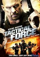 Tactical Force full movie