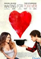 Waiting for Forever full movie