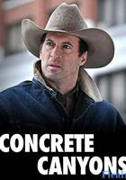 Concrete Canyons full movie