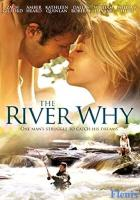 The River Why full movie