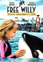 Free Willy: Escape from Pirate's Cove full movie