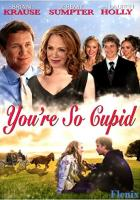 You're So Cupid! full movie