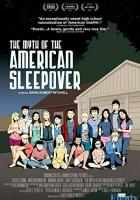 The Myth of the American Sleepover full movie