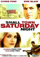 Small Town Saturday Night full movie