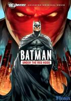 Batman: Under the Red Hood full movie
