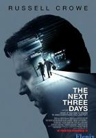 The Next Three Days full movie