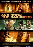 And Soon the Darkness full movie
