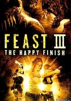 Feast III: The Happy Finish full movie