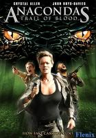 Anacondas: Trail of Blood full movie