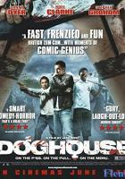 Doghouse full movie