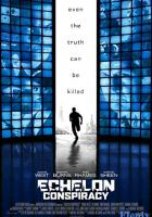 Echelon Conspiracy full movie
