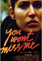 You Wont Miss Me full movie